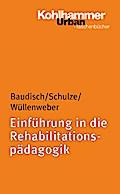 Einführung in die Rehabilitätspädagogik (Urban-Taschenbücher, Band 590)