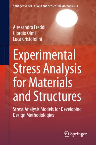 Experimental Stress Analysis for Materials and Structures