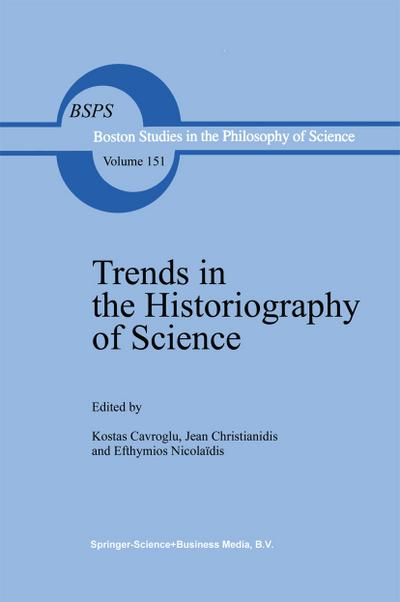 Trends in the Historiography of Science