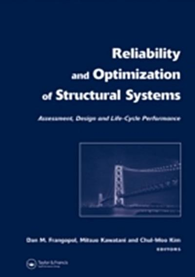 Reliability and Optimization of Structural Systems: Assessment, Design, and Life-Cycle Performance