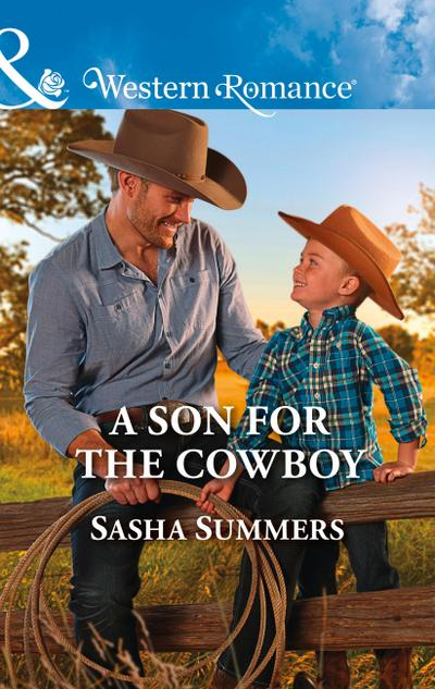 A Son For The Cowboy (Mills & Boon Western Romance) (The Boones of Texas, Book 5)