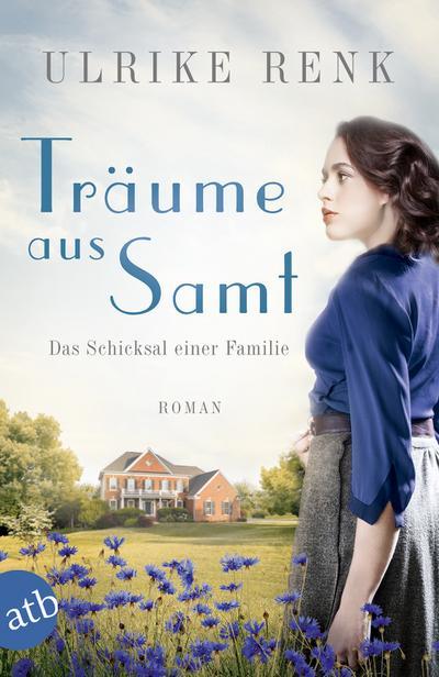 Träume aus Samt: Das Schicksal einer Familie (Die große Seidenstadt-Saga, Band 4)