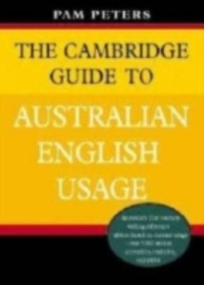 Cambridge Guide to Australian English Usage