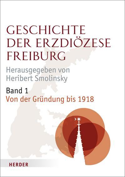 Geschichte der Erzdiözese Freiburg
