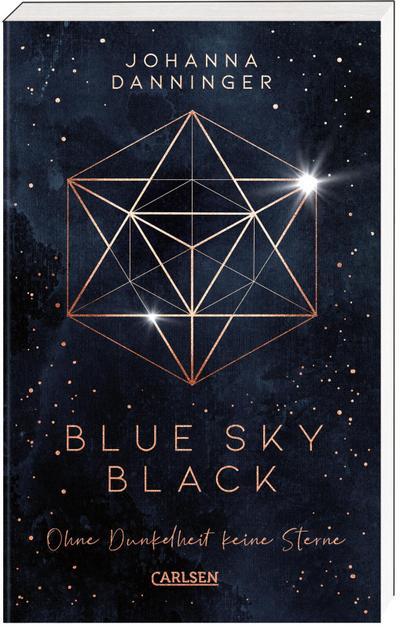 Blue Sky Black. Ohne Dunkelheit keine Sterne