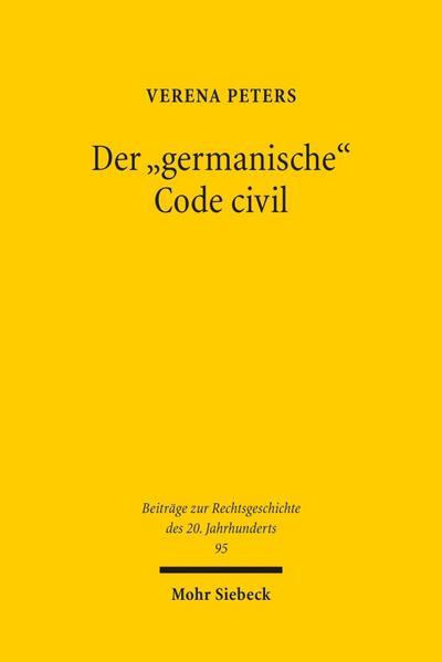 Der 'germanische' Code civil