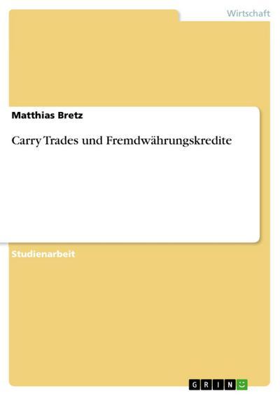 Carry Trades und Fremdwährungskredite