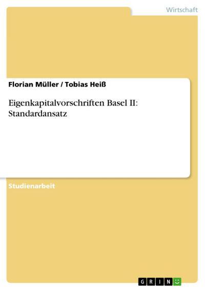 Eigenkapitalvorschriften Basel II: Standardansatz