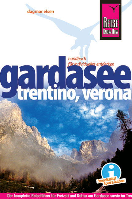 Reise Know-How Gardasee, Trentino, Verona Dagmar Elsen
