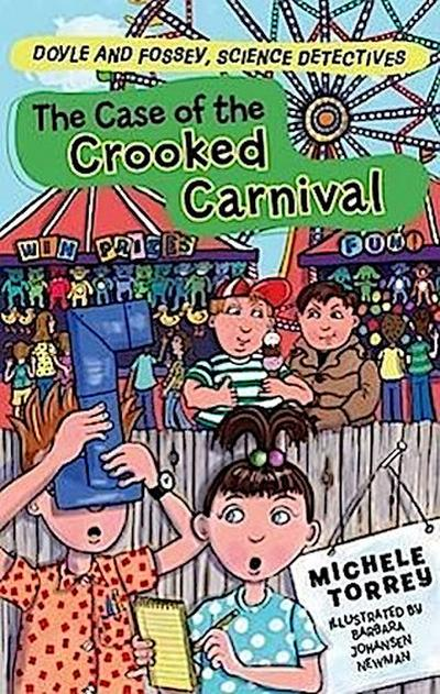 The Case of the Crooked Carnival: And Other Super-Scientific Cases