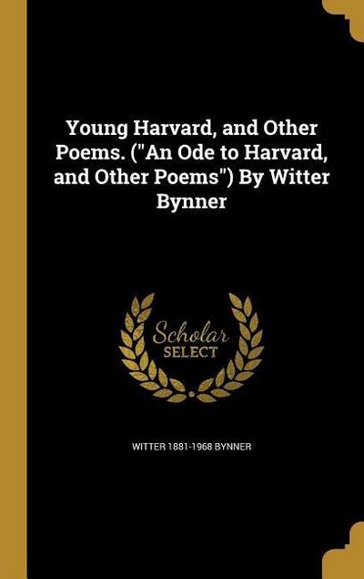 YOUNG HARVARD & OTHER POEMS (A