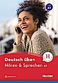 Hören & Sprechen A1: Buch mit Audios online (Deutsch üben - Hören & Sprechen)