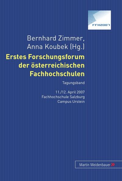 Erstes Forschungsforum der österreichischen Fachhochschulen