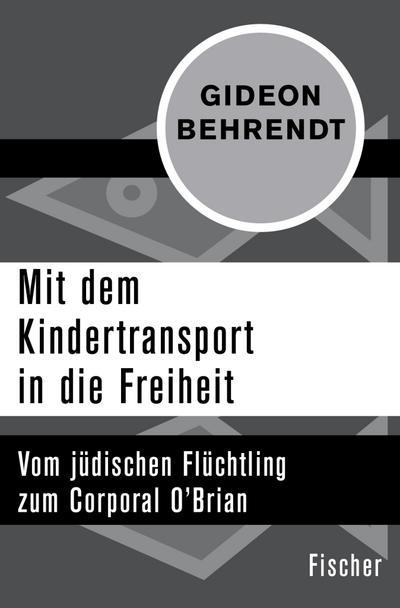 Mit dem Kindertransport in die Freiheit
