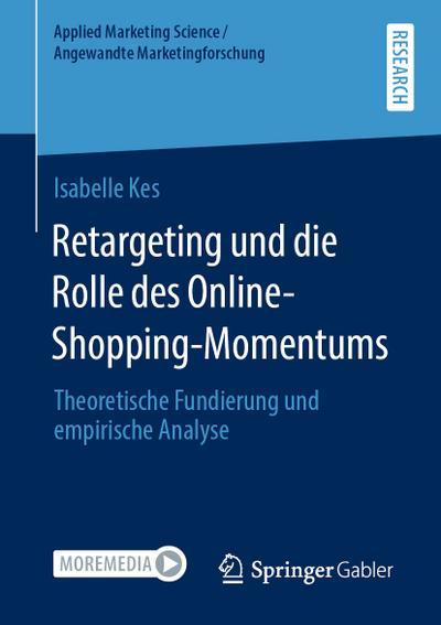 Retargeting und die Rolle des Online-Shopping-Momentums