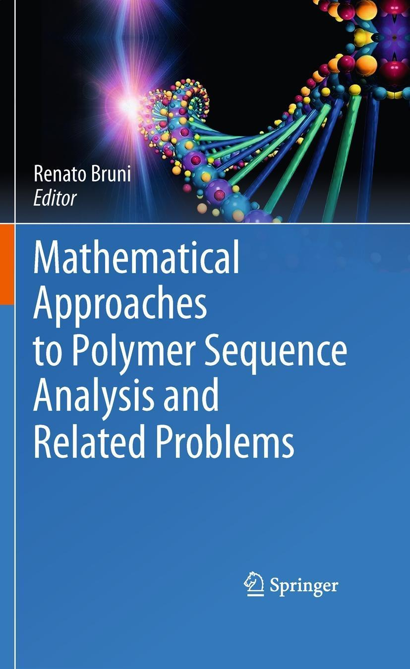 Mathematical Approaches to Polymer Sequence Analysis and Rel ... 9781441967992