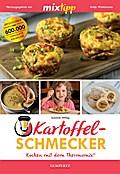 mixtipp: Kartoffel-Schmecker - Kochen mit dem Thermomix®