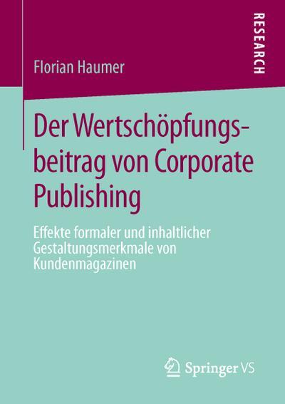 Der Wertsch¿pfungsbeitrag von Corporate Publishing