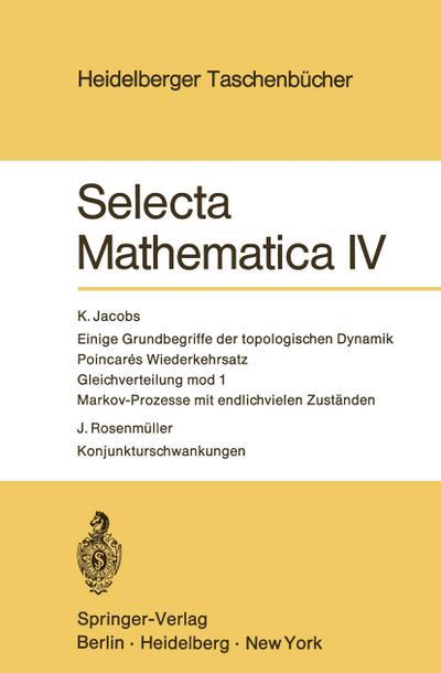 Selecta Mathematica IV (Heidelberger Taschenbücher)