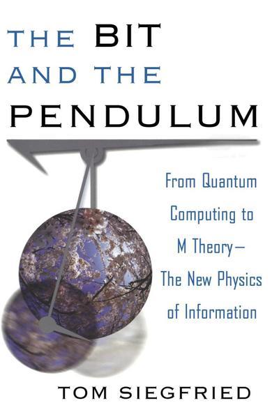 The Bit and the Pendulum