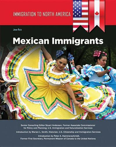 Immigration to North America: Mexican Immigrants