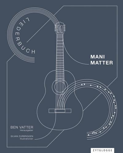Mani Matter - Liederbuch