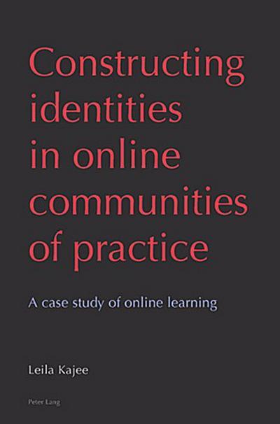 Constructing identities in online communities of practice