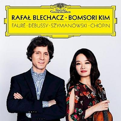 Bomsori Kim & Rafal Blechacz - Faure / Debussy / Szymanowski / Chopin, 1 Audio-CD