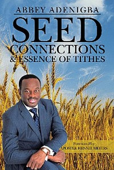 Seed Connections & Essence of Tithes