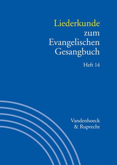 Liederkunde zum Evangelischen Gesangbuch. Heft 14