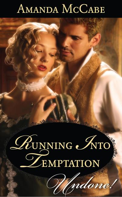 Running into Temptation (Mills & Boon Historical Undone)