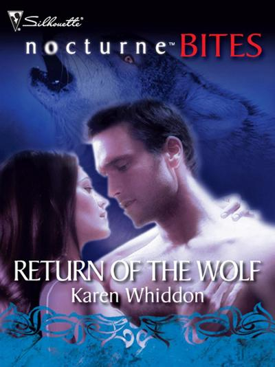 Return of the Wolf (Mills & Boon Silhouette)