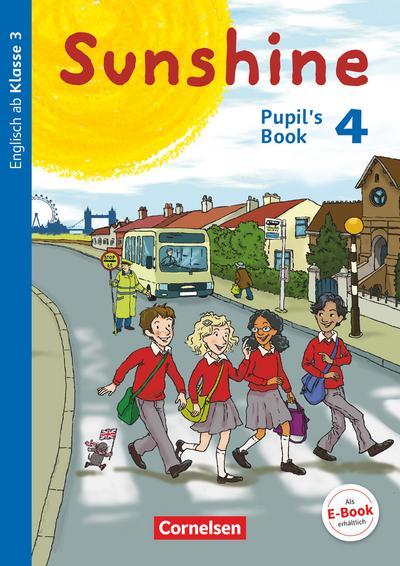 Sunshine 4. Schuljahr. Pupil's Book
