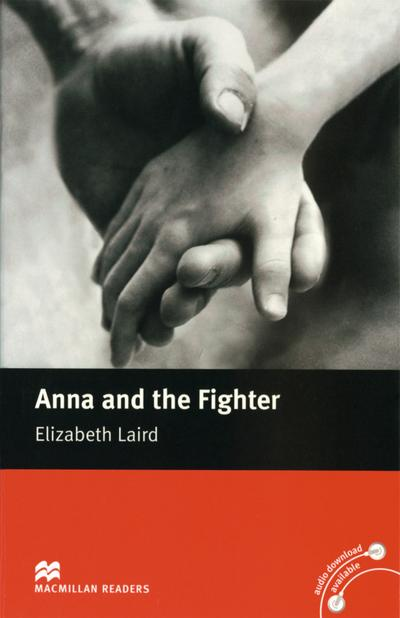 Anna and the Fighter: Lektüre (ohne Audio-CD) (Macmillan Readers)