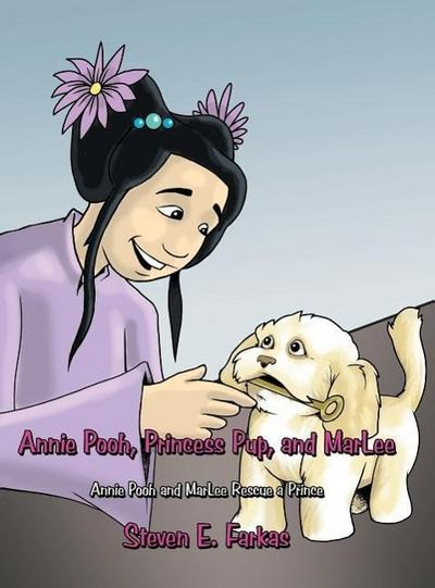 Annie Pooh, Princess Pup, and Marlee: Annie Pooh and Marlee Rescue a Prince