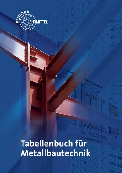 Tabellenbuch für Metallbautechnik