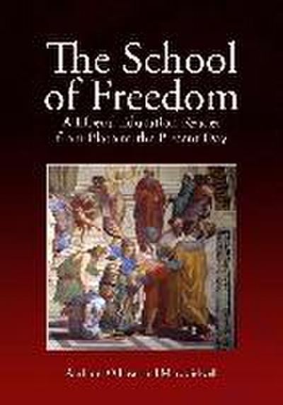 The School of Freedom