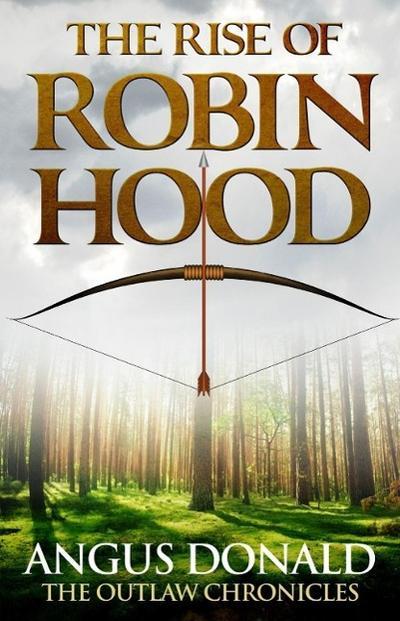 The Rise of Robin Hood