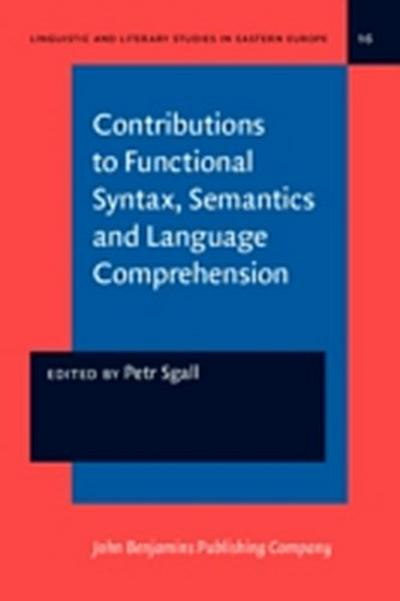 Contributions to Functional Syntax, Semantics and Language Comprehension