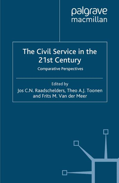The Civil Service in the 21st Century