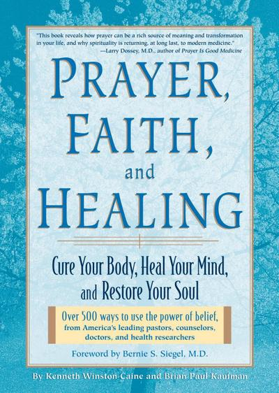 Prayer, Faith & Healing