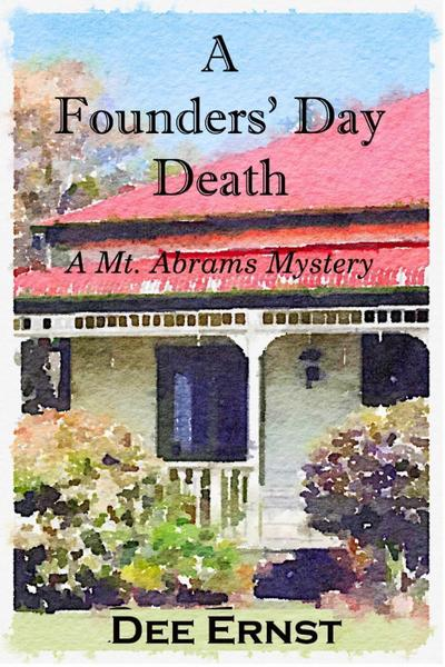 Founders' Day Death: A Mt. Abrams Mystery