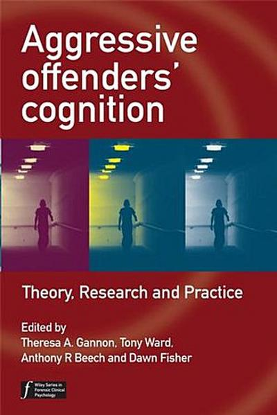 Aggressive Offenders' Cognition