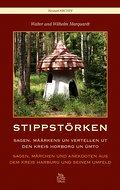 Stippstörken; Anner Sagen, Märken un Vertelle ...