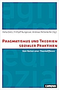 Pragmatismus und Theorien sozialer Praktiken