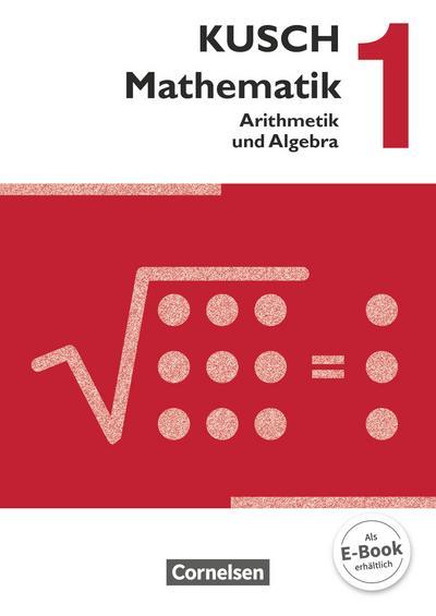 Mathematik 01. Arithmetik und Algebra. Schülerbuch