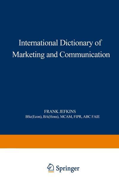 International Dictionary of Marketing and Communication