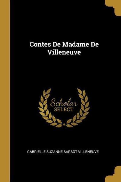 Contes de Madame de Villeneuve