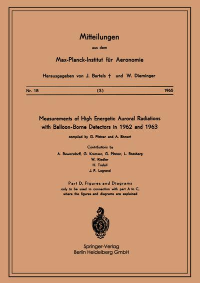 Measurements of High Energetic Auroral Radiations with Balloon-Borne Detectors in 1962 and 1963
