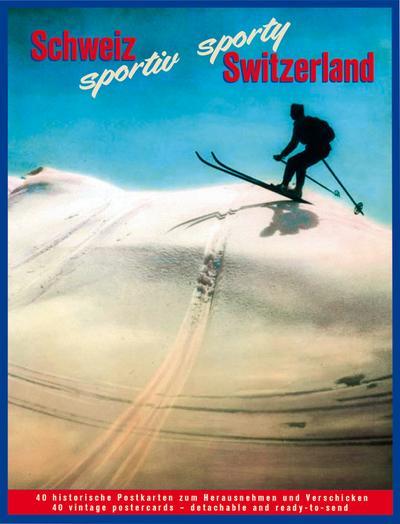 Schweiz sportiv – sporty Switzerland